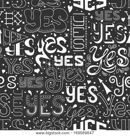 Seamless pattern with hand drawn YES letters, calligraphic text. Vector background for design banners, invitations and posters