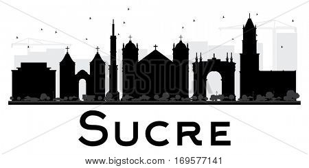 Sucre City skyline black and white silhouette. Simple flat concept for tourism presentation, banner, placard or web site. Business travel concept. Cityscape with landmarks.