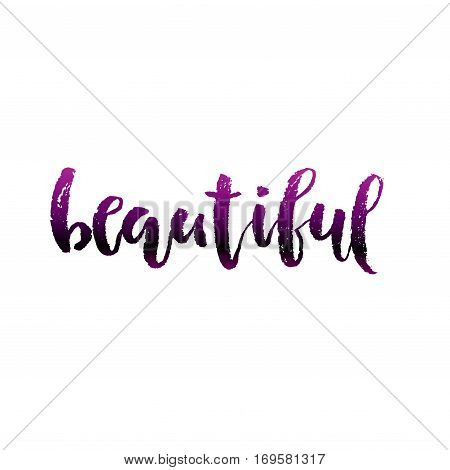 Beautiful calligraphy card. Hand drawn lettering background. Modern brush ink illustration isolated on white background. Compliment for women. Vector illustration stock vector.
