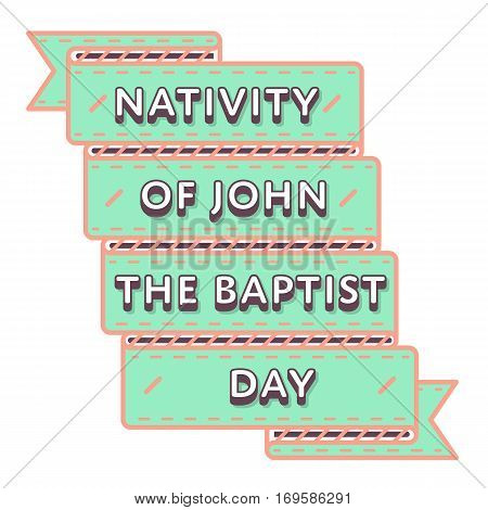 Nativity of John Baptist day emblem isolated vector illustration on white background. 24 june christianity holiday event label, greeting card decoration graphic element