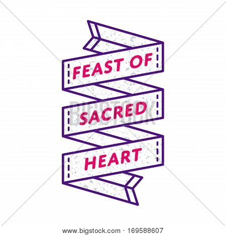 Feast of Sacred Heart emblem isolated vector illustration on white background. 23 june catholic holiday event label, greeting card decoration graphic element