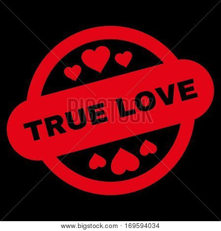 True Love Stamp Seal flat icon. Vector red symbol. Pictograph is isolated on a black background. Trendy flat style illustration for web site design logo ads apps user interface.