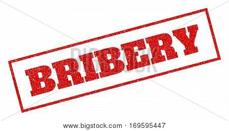 Red rubber seal stamp with Bribery text. Vector caption inside rectangular banner. Grunge design and dust texture for watermark labels. Inclined sign.