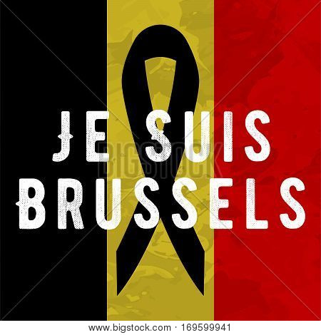 Je suis brussels i am brussels poster Tribute to victims of terrorism attack in Brussels airport metro, march 22, 2016.