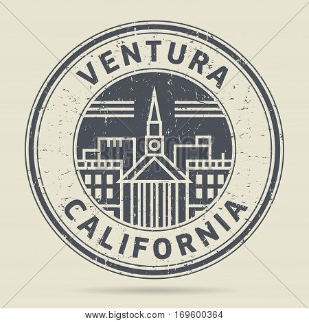 Grunge rubber stamp or label with text Ventura California written inside vector illustration