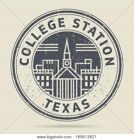 Grunge rubber stamp or label with text College Station Texas written inside vector illustration