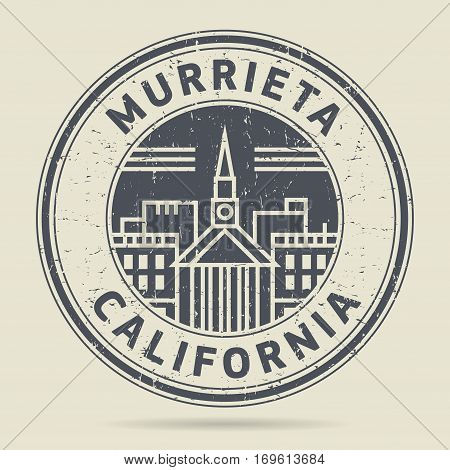 Grunge rubber stamp or label with text Murrieta California written inside vector illustration