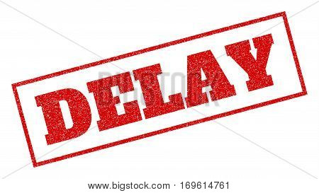 Red rubber seal stamp with Delay text. Vector caption inside rectangular shape. Grunge design and unclean texture for watermark labels. Inclined sticker.