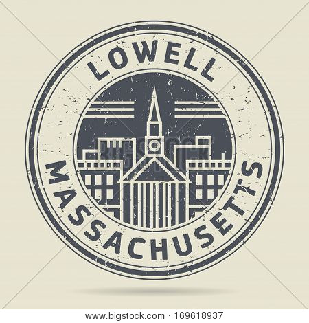 Grunge rubber stamp or label with text Lowell Massachusetts written inside vector illustration