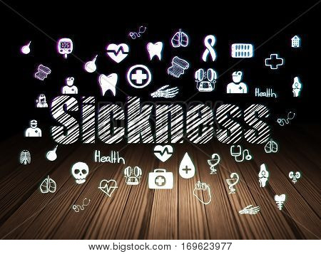 Healthcare concept: Glowing text Sickness,  Hand Drawn Medicine Icons in grunge dark room with Wooden Floor, black background