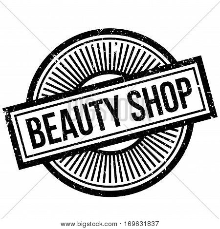 Beauty Shop rubber stamp. Grunge design with dust scratches. Effects can be easily removed for a clean, crisp look. Color is easily changed.