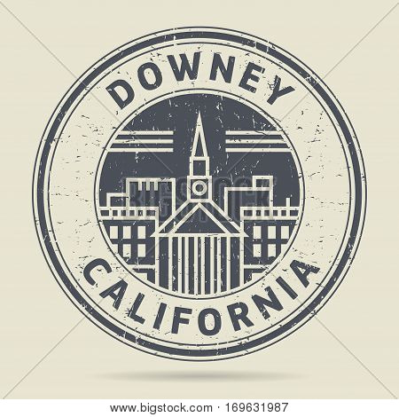 Grunge rubber stamp or label with text Downey California written inside vector illustration