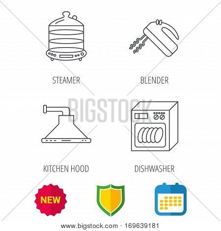 Dishwasher, kitchen hood and mixer icons. Steamer linear sign. Shield protection, calendar and new tag web icons. Vector