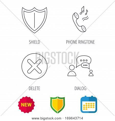 Phone ringtone, delete and chat speech bubble icons. Shield linear sign. Shield protection, calendar and new tag web icons. Vector