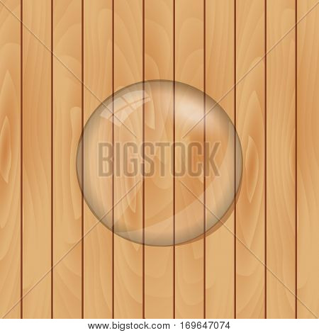 Glass lens illustration on a wood texture background