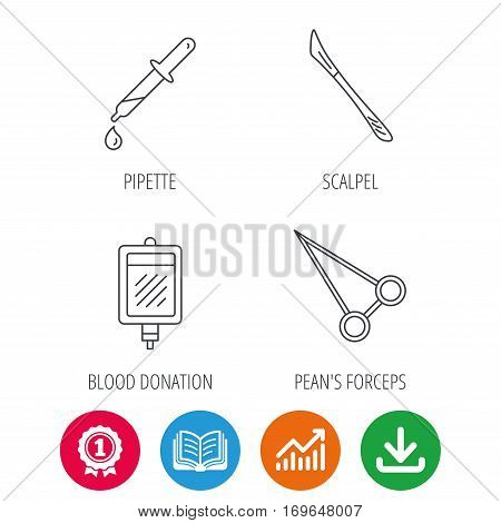 Blood donation, scalpel and pipette icons. Peans forceps linear sign. Award medal, growth chart and opened book web icons. Download arrow. Vector