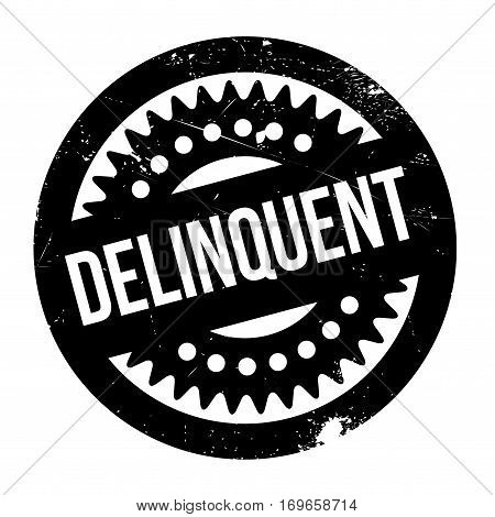 Delinquent rubber stamp. Grunge design with dust scratches. Effects can be easily removed for a clean, crisp look. Color is easily changed.