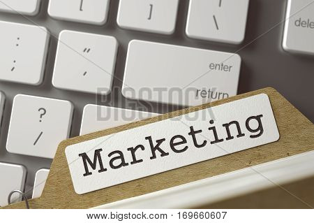 Marketing Concept. Word on Folder Register of Card Index. File Card on Background of White PC Keypad. Closeup View. Blurred Toned Image. 3D Rendering.