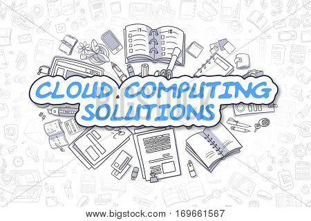 Cloud Computing Solutions Doodle Illustration of Blue Text and Stationery Surrounded by Doodle Icons. Business Concept for Web Banners and Printed Materials.