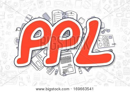 Ppl - Sketch Business Illustration. Red Hand Drawn Inscription Ppl Surrounded by Stationery. Cartoon Design Elements.