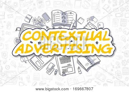 Doodle Illustration of Contextual Advertising, Surrounded by Stationery. Business Concept for Web Banners, Printed Materials.