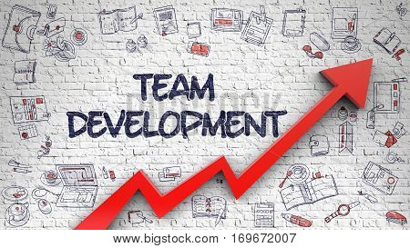 Team Development - Development Concept. Inscription on the White Brick Wall with Hand Drawn Icons Around. Team Development - Improvement Concept with Hand Drawn Icons Around on Brick Wall Background.