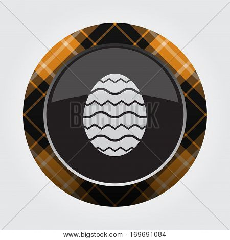 black isolated button with orange black and white tartan pattern on the border - light gray Easter egg with waves icon in front of a gray background