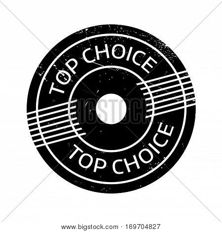 Top Choice rubber stamp. Grunge design with dust scratches. Effects can be easily removed for a clean, crisp look. Color is easily changed.