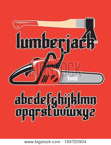 Lumberjack new modern custom gothic alphabet font on red background with chainsaw and axe