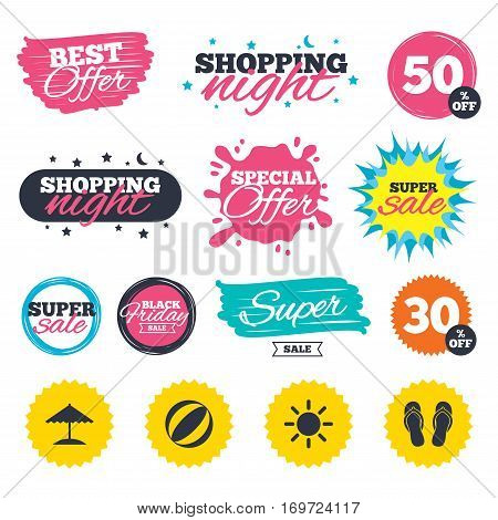 Sale shopping banners. Special offer splash. Beach holidays icons. Ball, umbrella and flip-flops sandals signs. Summer sun symbol. Web badges and stickers. Best offer. Vector