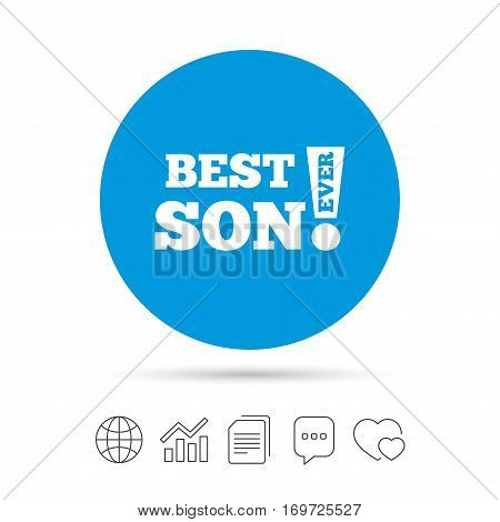 Best son ever sign icon. Award symbol. Exclamation mark. Copy files, chat speech bubble and chart web icons. Vector