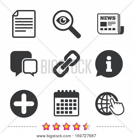 Plus add circle and hyperlink chain icons. Document file and globe with hand pointer sign symbols. Newspaper, information and calendar icons. Investigate magnifier, chat symbol. Vector