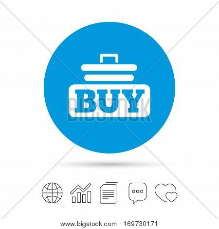 Buy sign icon. Online buying cart button. Copy files, chat speech bubble and chart web icons. Vector