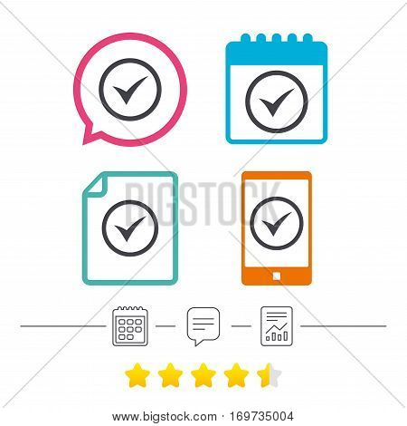 Check mark sign icon. Yes circle symbol. Confirm approved. Calendar, chat speech bubble and report linear icons. Star vote ranking. Vector