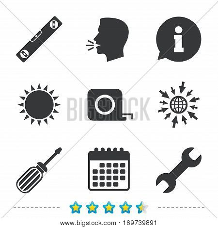 Screwdriver and wrench key tool icons. Bubble level and tape measure roulette sign symbols. Information, go to web and calendar icons. Sun and loud speak symbol. Vector