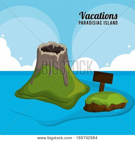 volcano wooden board vacations paradisiac island vector illustration eps 10