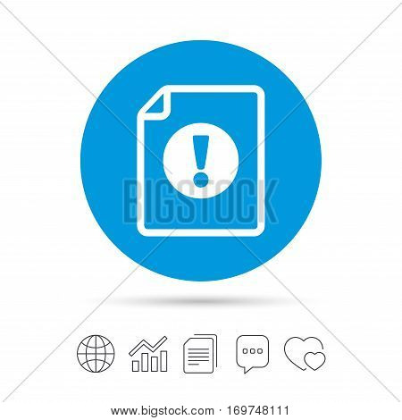 File attention sign icon. Exclamation mark. Hazard warning symbol. Copy files, chat speech bubble and chart web icons. Vector