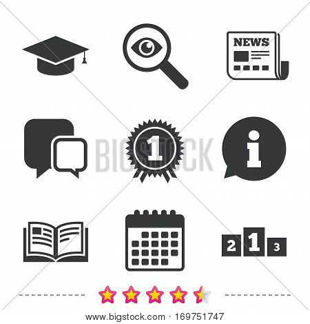 Graduation icons. Graduation student cap sign. Education book symbol. First place award. Winners podium. Newspaper, information and calendar icons. Investigate magnifier, chat symbol. Vector