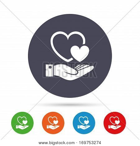Hearts and hand sign icon. Palm holds love symbol. Round colourful buttons with flat icons. Vector