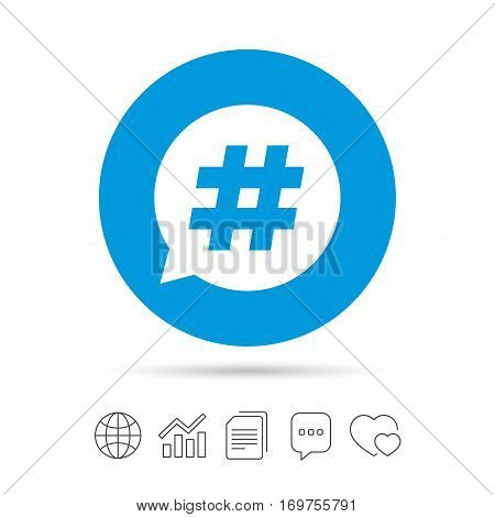 Hashtag speech bubble sign icon. Social media symbol. Copy files, chat speech bubble and chart web icons. Vector