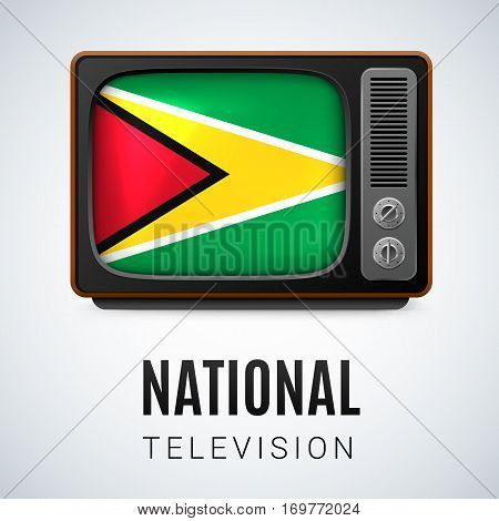 Vintage TV and Flag of Guyana as Symbol National Television. Tele Receiver with Guyanese flag