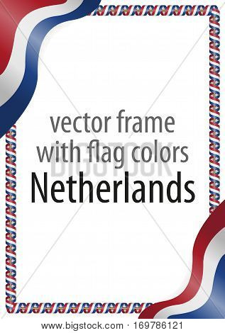 Frame and border of ribbon with the colors of the Netherlands flag