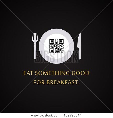 Eat something good for breakfast - QR Code design template with hidden text inside the code