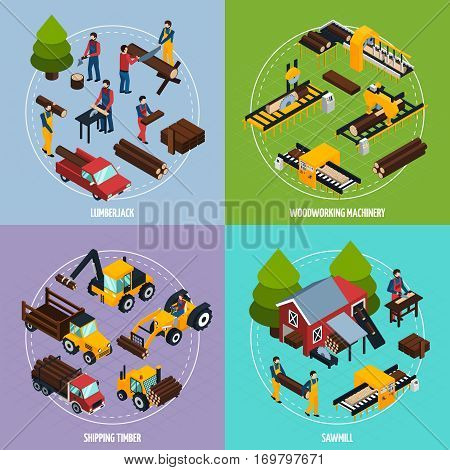 Sawmill 2x2 design concept set of  working lumberjacks timber shipping and woodworking machinery square compositions isometric vector illustration