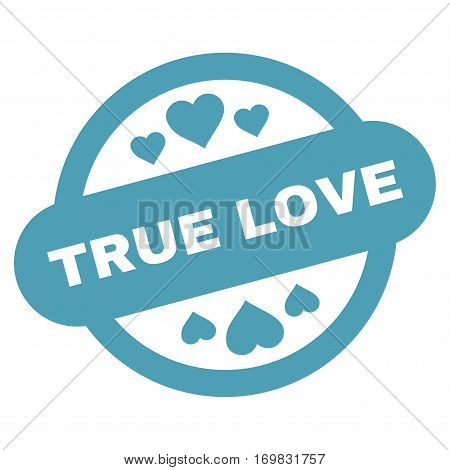True Love Stamp Seal flat icon. Vector cyan symbol. Pictograph is isolated on a white background. Trendy flat style illustration for web site design, logo, ads, apps, user interface.