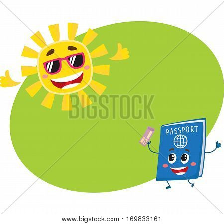 Funny passport and sun characters symbolizing vacation, holidays in exotic countries, cartoon vector illustration with place for text. Happy passport and sun characters, holidays concept