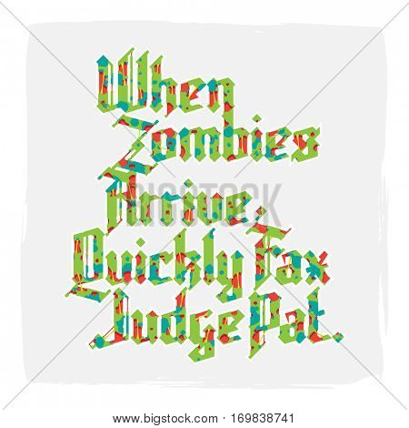 New modern custom gothic font. Sample text - When zombies arrive quickly fax judge pat on background of letters and digits