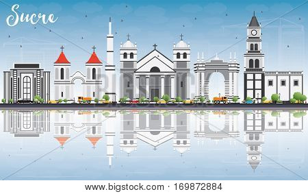 Sucre Skyline with Gray Buildings, Blue Sky and Reflections. Vector Illustration. Business Travel and Tourism Concept with Historic Architecture. Image for Presentation Banner Placard and Web Site.