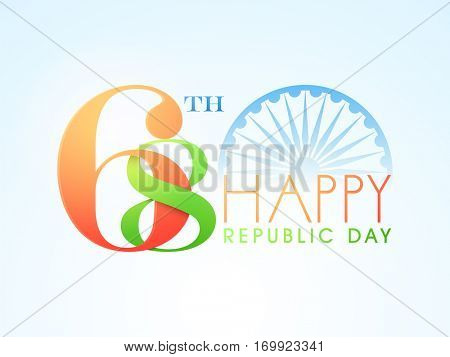National Flag Colours Text 68th with Ashoka Wheel for Indian Republic Day celebration.