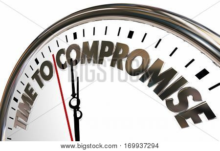 Time to Compromise Clock Negotiate Words 3d Illustration